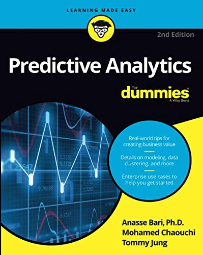 Predictive Analytics For Dummies, 2nd Edition por Anasse Bari