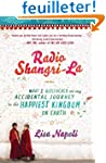 Radio Shangri-La: What I Discovered o...
