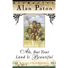 Ah but Your Land Is Beautiful by Alan Paton (1996-01-03)