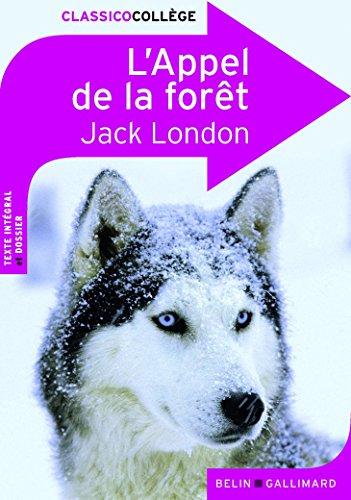 L'Appel de la forêt par Jack London, Danielle Fabry