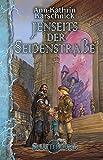 Jenseits der Seidenstraße (Splittermond Band 6) -