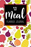Meal Planner Journal: 52 Week Meal Prep Book Diary Log Notebook Weekly Menu Food Planners & Shopping List Journal Size 6x9 Inches 104 Pages: Volume 6 (Food Planners Journal)