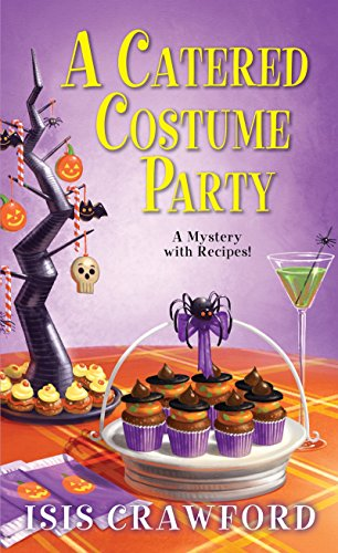 Catered Costume Party (Mystery with Recipes)