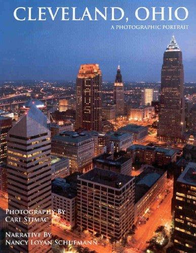 Cleveland, Ohio: A Photographic Portrait by Carl Stimac (2008-06-16)