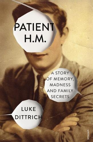 patient-hm-a-story-of-memory-madness-and-family-secrets