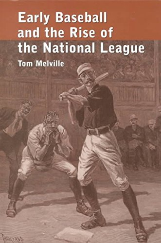 [(Early Baseball and the Rise of the National League)] [By (author) Tom Melville] published on (June, 2001) par Tom Melville