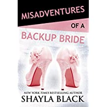 Misadventures of a Backup Bride (Misadventures Book 2)