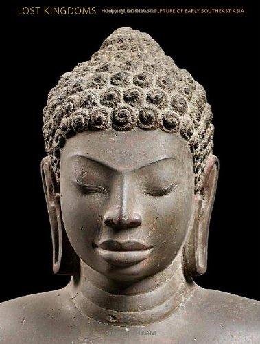 Lost Kingdoms: Hindu-Buddhist Sculpture of Early Southeast Asia (Metropolitan Museum of Art)