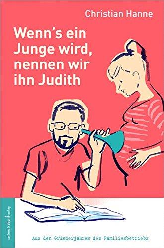 d, nennen wir ihn Judith ()