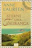 Image de Sterne über Tauranga (Allgemeine Reihe. Bastei Lübbe Taschenbücher)