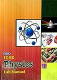 Nova ICSE Physics Lab Manual Class - 10 (Revised Edition,2016)