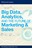 Big Data, Analytics, and the Future of Marketing & Sales (English Edition)