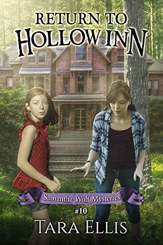 Return to Hollow Inn (Samantha Wolf Mysteries Book 10) (English Edition)