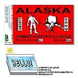 Alaska AK Zombie Jagd Lizenz Behindertenausweis rot Vereinigten Staaten–Biohazard Response Team Slap-Stickz Aufkleber Automotive Auto Fenster Spind Bumper Kofferraum Aufkleber