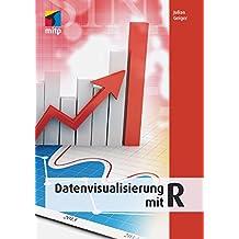 Datenbankvisualisierung mit R (mitp Professional)