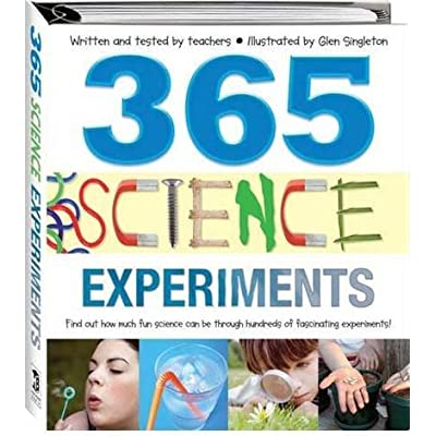 365 science experiments by glen singleton illustrator 1 jan 2010 365 science experiments by glen singleton illustrator 1 jan 2010 hardcover pdf complete fandeluxe Choice Image