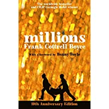 Millions: 10th Anniversary Edition by Frank Cottrell Boyce (2014-08-28)