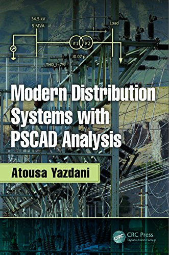 Modern Distribution Systems with PSCAD Analysis