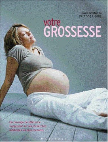 Votre grossesse par Anne Deans, Collectif