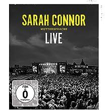 Sarah Connor - Muttersprache - Live