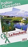 Le Routard Poitou, Charentes 2014