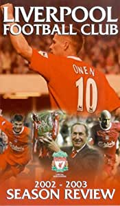 Liverpool Fc: End Of Season Review 2002/2003 [VHS]
