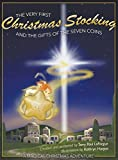The Very First Christmas Stocking & the Gifts of the 7 Coins: The Never Before Told Nativity Story