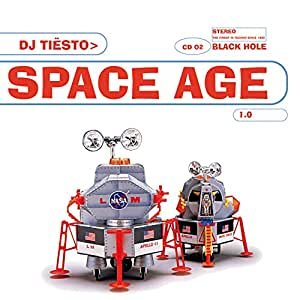 Space Age: Mixed By Tiësto