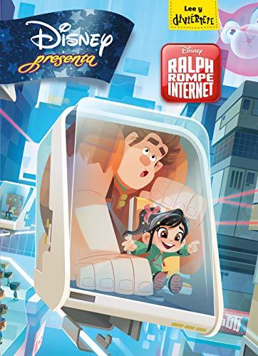 Ralph rompe internet. Disney presenta (Disney. Rompe Ralph 2)