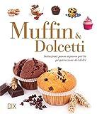 Muffin e dolcetti