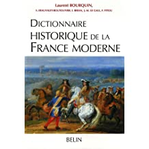 Dictionnaire historique de la France moderne