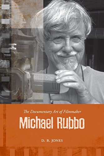 The Documentary Art of Filmmaker Michael Rubbo (Cinemas Off Centre Book 4) (English Edition)