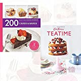 Cakes & Bakes Recipes Collection 2 Books Bundle (200 Cakes & Bakes, Teatime: 50 cakes and bakes for every occasion (Hardcover))