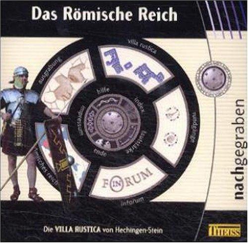 Das Römische Reich - Die Villa Rustica von Hechingen-Stein