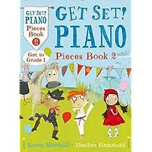 Get Set! Piano – Get Set! Piano Pieces Book 2