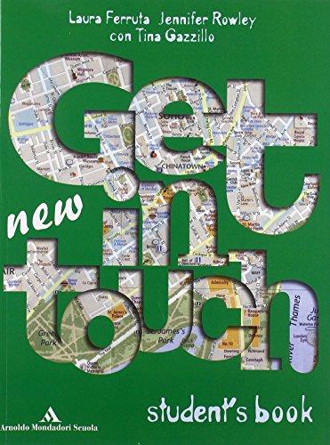 New get in touch. Student's book. Con workbook. Con CD Audio. Per le Scuole superiori
