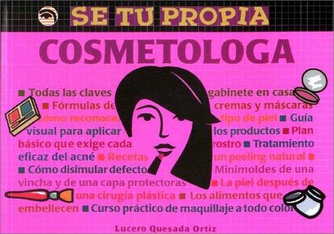 Se Tu Propia Cosmetologa