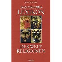 Das Oxford-Lexikon der Weltreligionen
