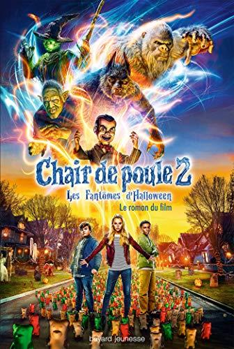 Chair de Poule 2 : Les Fantômes d'Halloween. Le roman du film