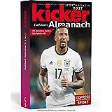 Kicker Almanach 2017: Mit aktuellem Bundesliga-Spieler ABC