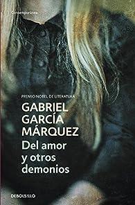 Del amor y otros demonios par Gabriel García Márquez