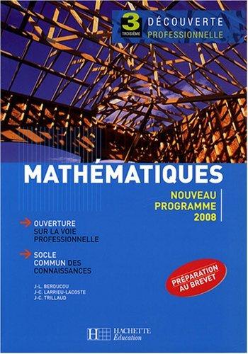 Mathématiques 3e Découverte professionnelle by Jean-Louis Berducou (2008-04-09)