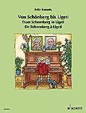 Von Schönberg bis Ligeti: Leichte Klaviermusik des 20. Jahrhunderts. Klavier. (Europäische Klavierschule)