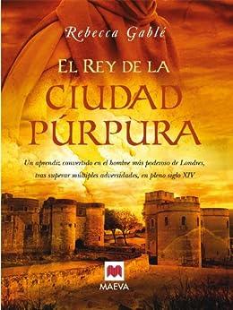 El rey de la ciudad púrpura (Nueva Historia)