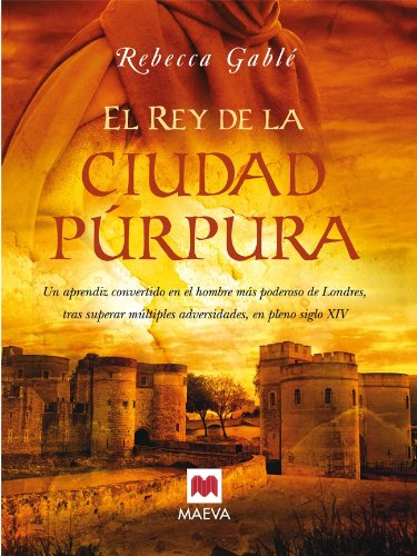 El rey de la ciudad púrpura (Nueva Historia) por Rebecca Gablé