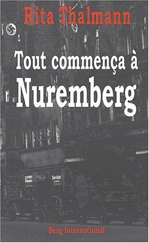 Tout commença à Nuremberg