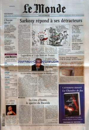 MONDE (LE) [No 17961] du 24/10/2002 - L'EUROPE DES 25 - SARKOZY REPOND A SES DETRACTEURS - IRAK - BLOCAGES A L'ONU. BUSH S'IMPATIENTE - CORSE - L'AFFAIRE DU CREDIT AGRICOLE - BURUNDI - ENQUETE SUR UN MASSACRE - PECHINEY - LE GROUPE FRANCAIS ACHETE CORUS - VOYAGES - PARIS-MONT-SAINT-MICHEL A VELO - PORTRAIT - JEAN-PIERRE RICHARD, CRITIQUE BUISSONNIER - DANSE - LES ADIEUX D'UNE STAR - LAGARDERE N-ü 1 DU LIVRE EN FRANCE - ET SI LES MEDIAS AIDAIENT LE SNIPER DE WASHINGTON ? PAR