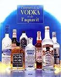 L'univers de la vodka et de l'aquavit