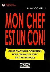 MON CHEF EST UN CON Nouvelle édition