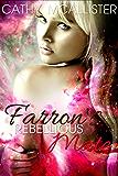Farron's Rebellious Mate (Lords of Arr'Carthian 2,5)